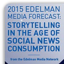 2015 Edelman Media Forecast